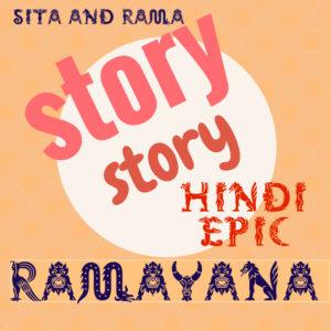 SITA'S Ramayana – stories –> told, drawn, written